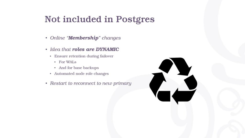 "Not included in Postgres • Online ""Membership"" ..."
