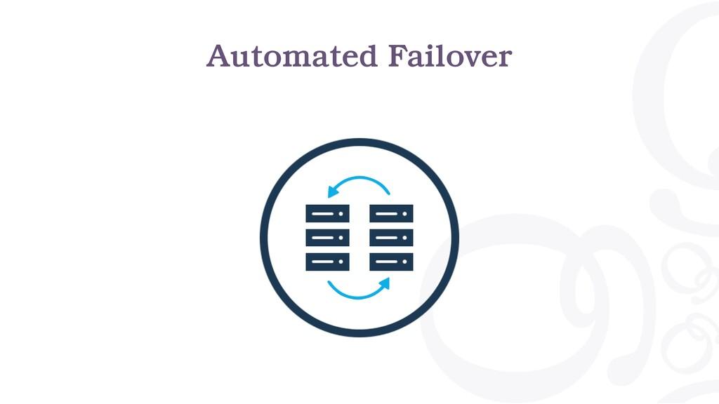 Automated Failover