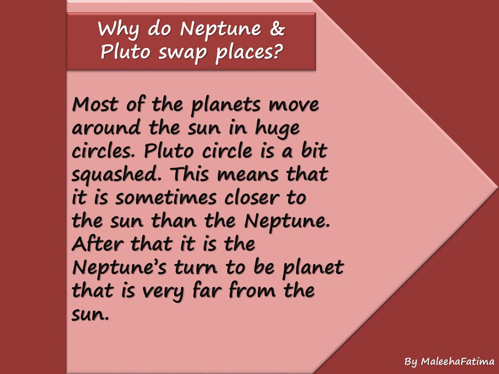 Why do Neptune & Pluto swap places? Most of the...