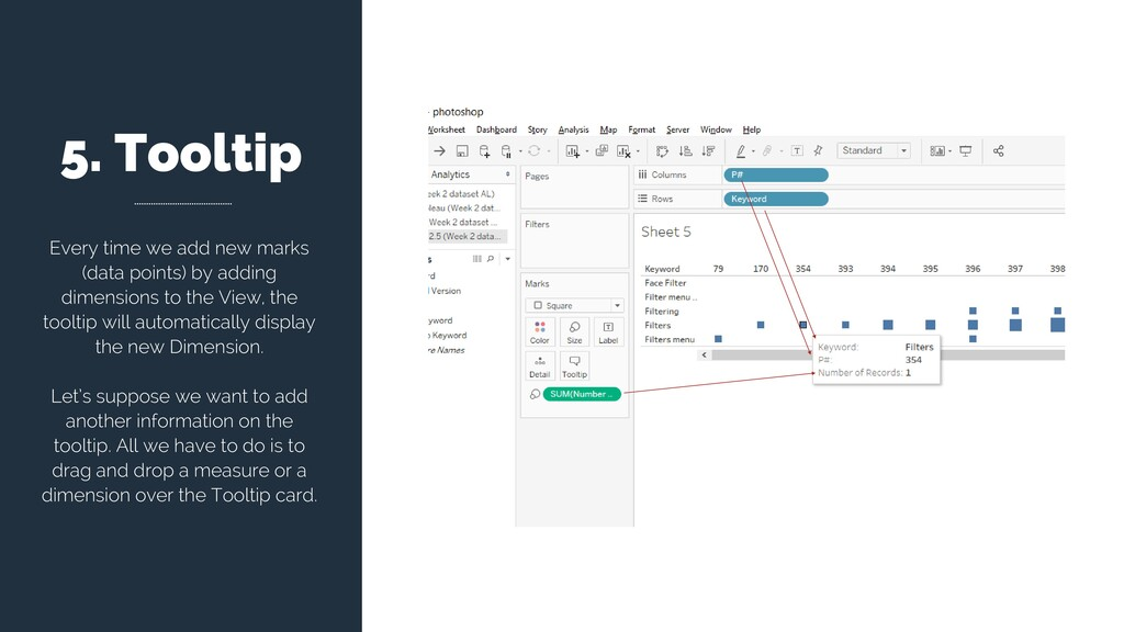 5. Tooltip Every time we add new marks (data po...