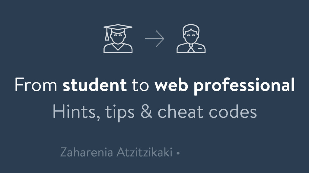 From student to web professional Hints, tips & ...
