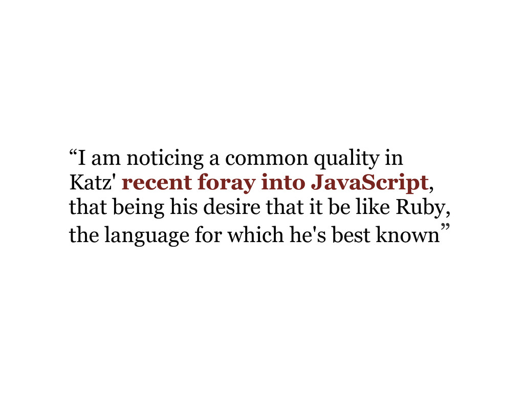 """""""I am noticing a common quality in Katz' recent..."""