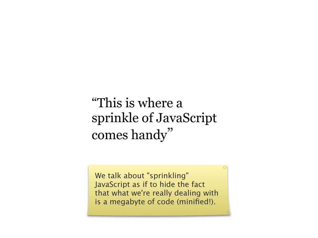 """""""This is where a sprinkle of JavaScript comes h..."""