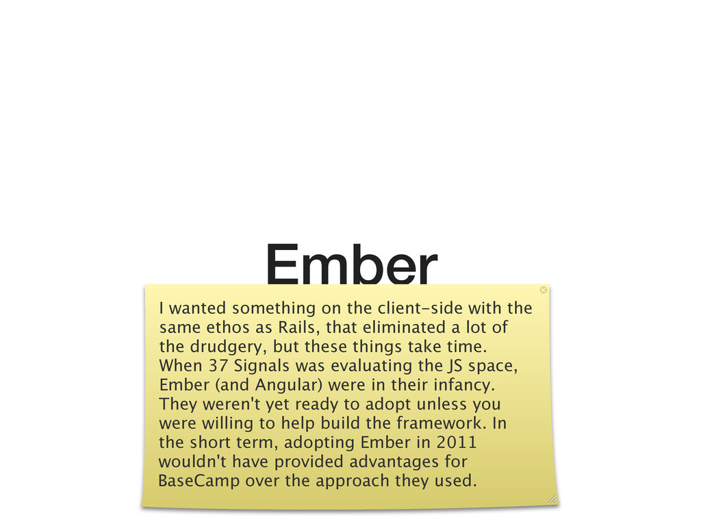 Ember I wanted something on the client-side wit...