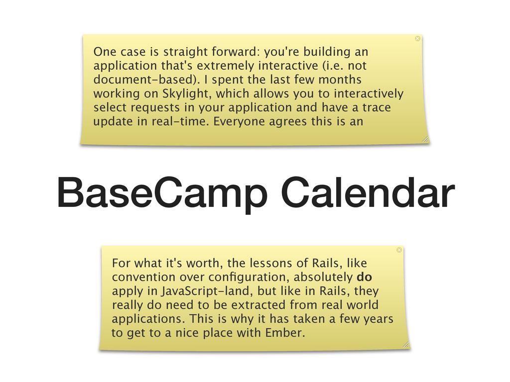 BaseCamp Calendar One case is straight forward:...