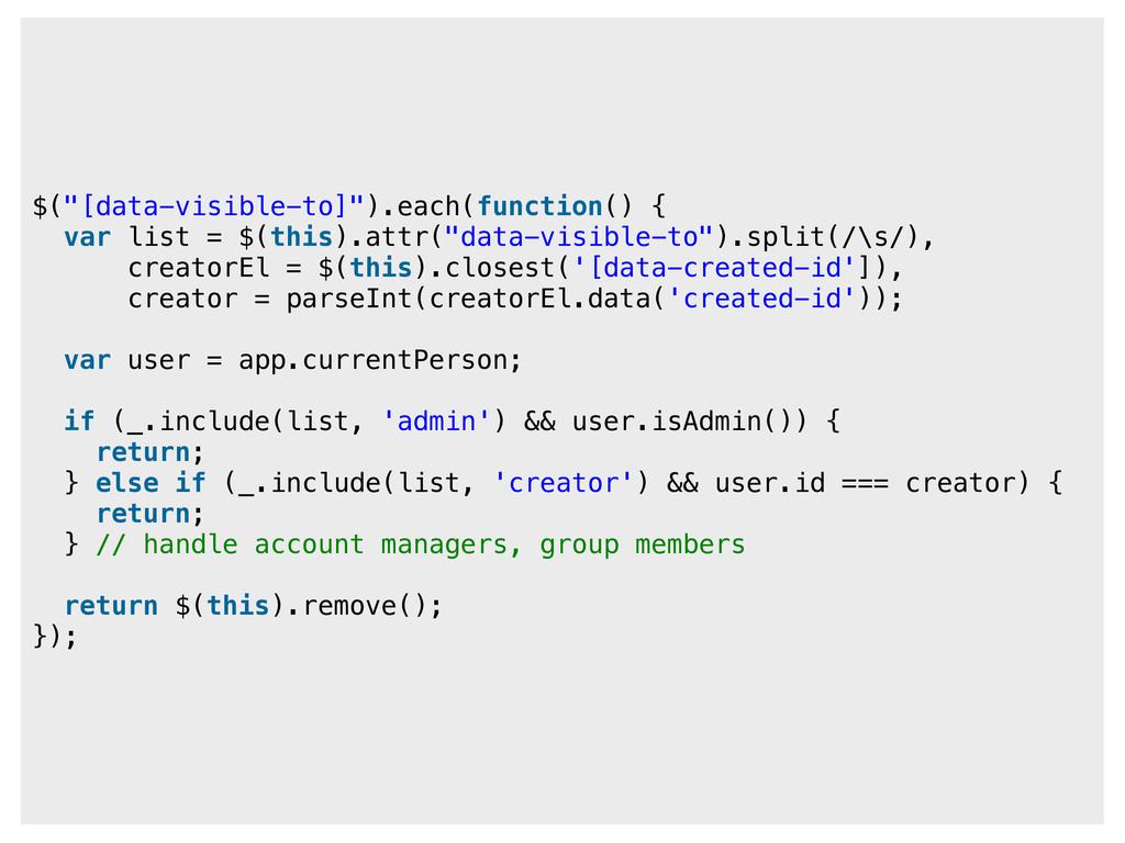 "$(""[data-visible-to]"").each(function() { var li..."