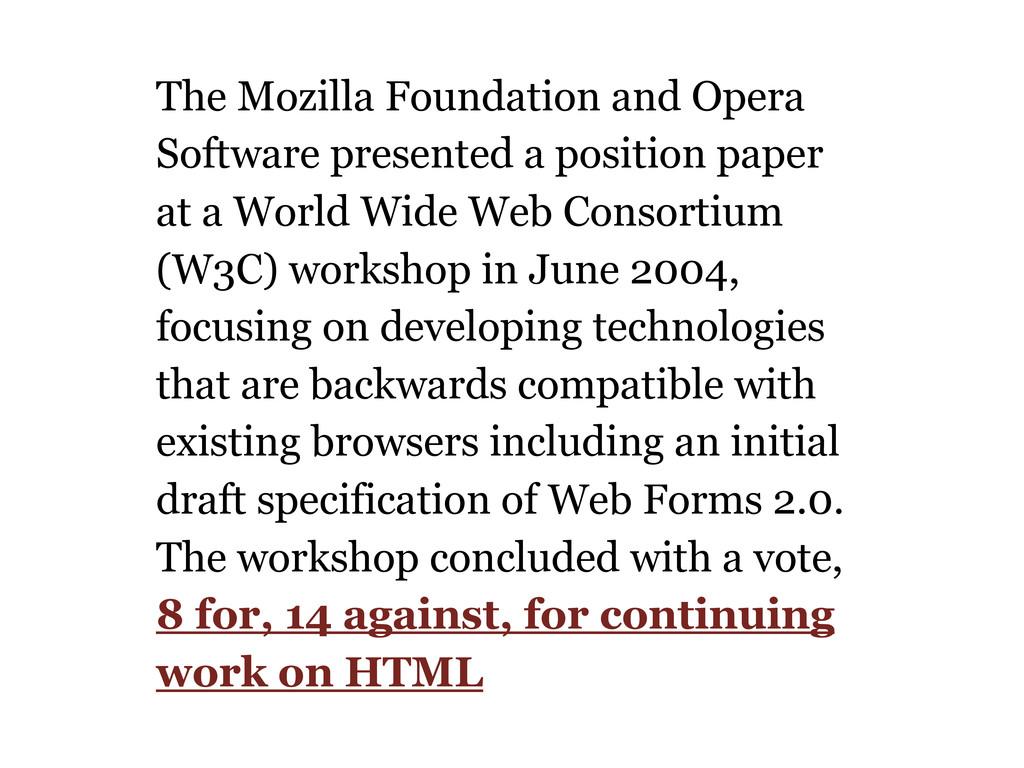 The Mozilla Foundation and Opera Software prese...