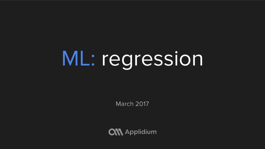 ML: regression March 2017