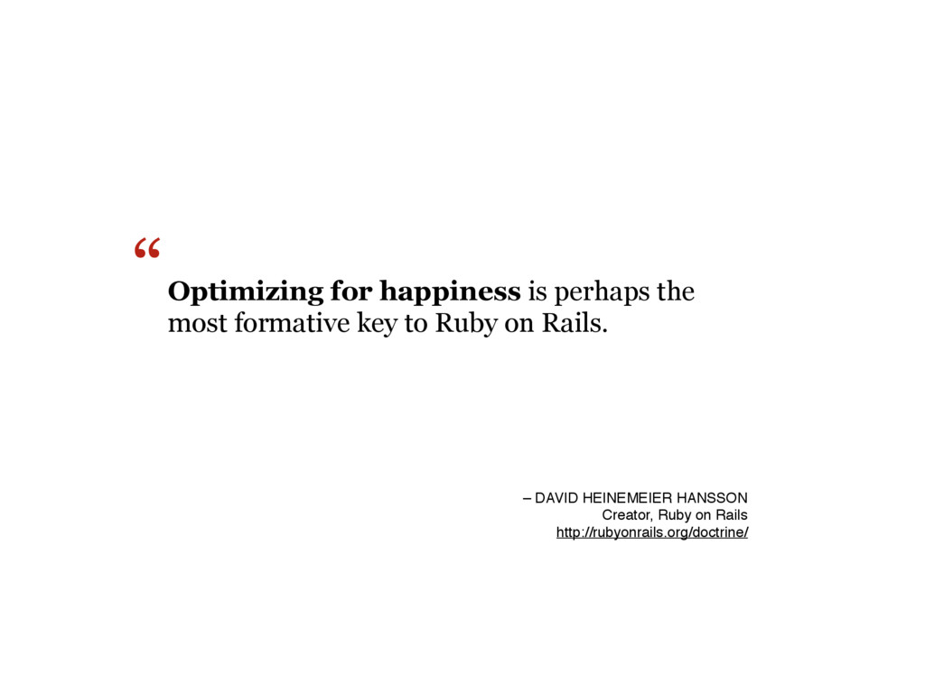 Optimizing for happiness is perhaps the most fo...