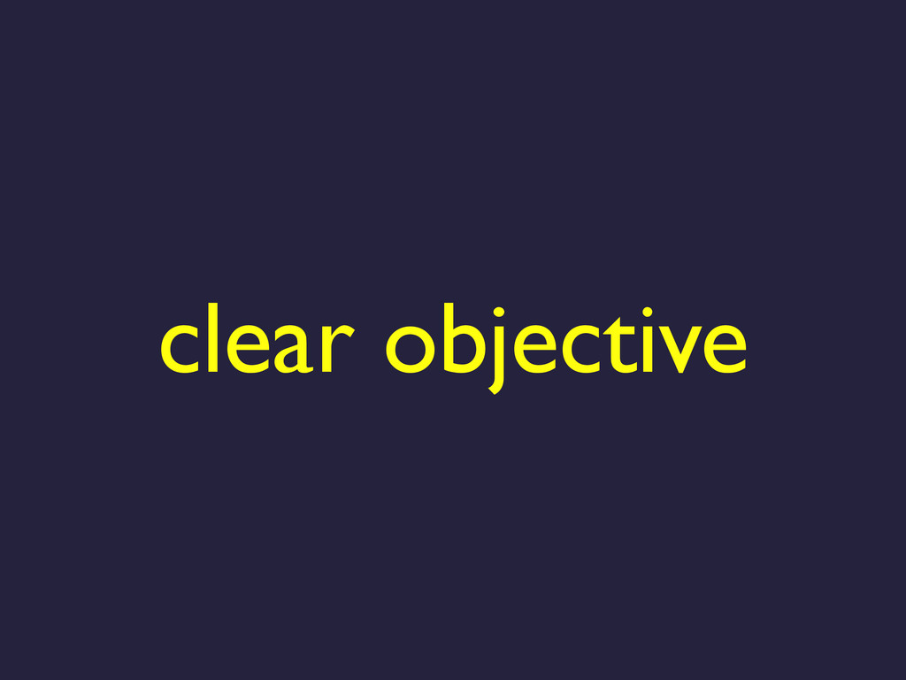 clear objective