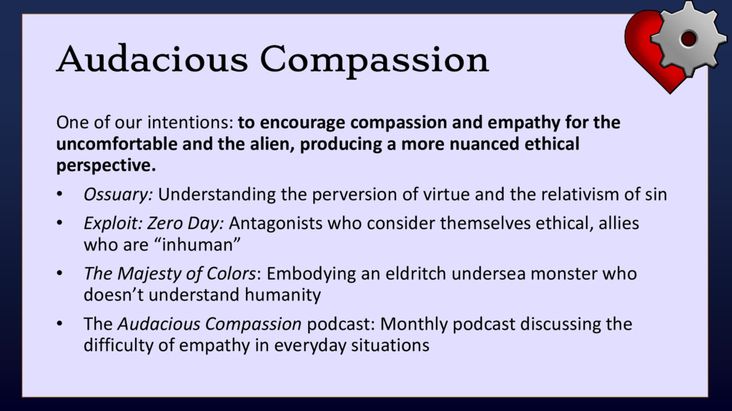 Audacious Compassion One of our intentions: to ...