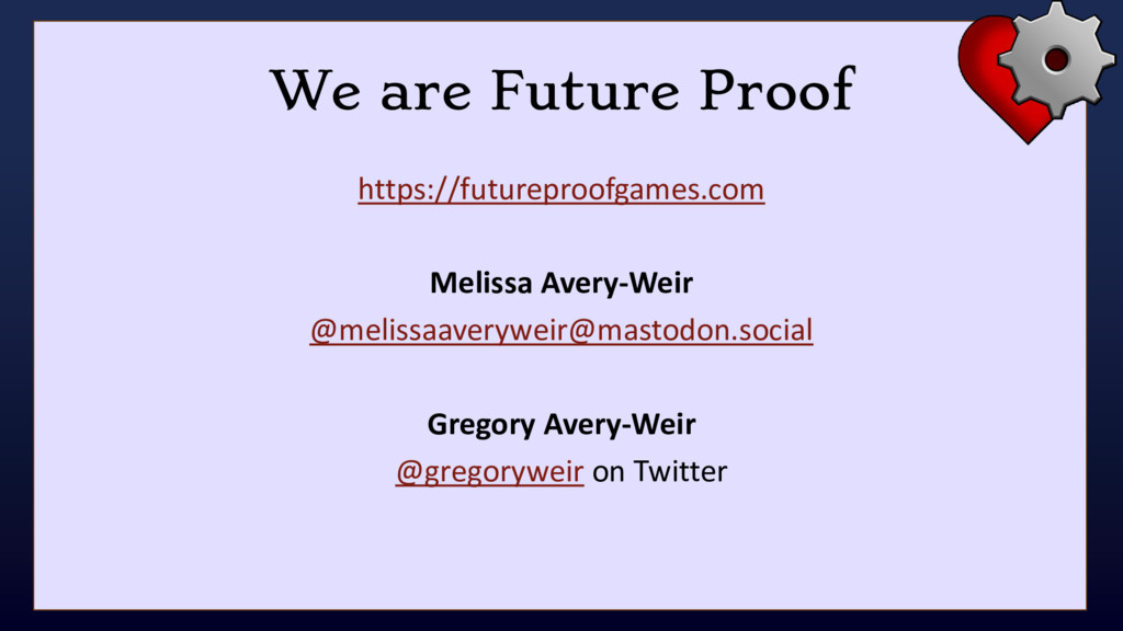 We are Future Proof https://futureproofgames.co...
