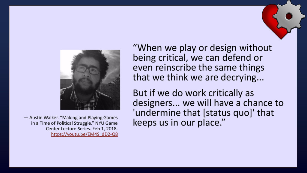 """When we play or design without being critical,..."