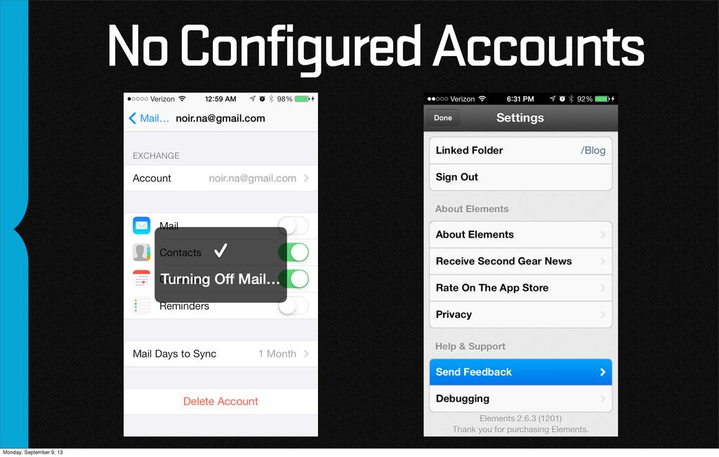 No Configured Accounts Monday, September 9, 13