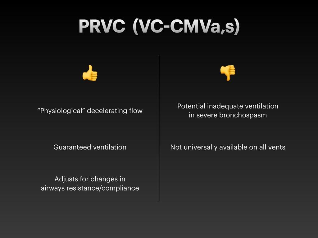 """PRVC (VC CMVa,s) ! """" """"Physiological"""" decelerati..."""