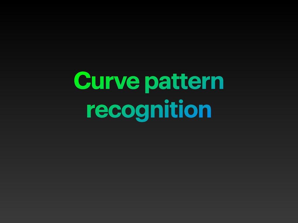 Curve pattern recognition
