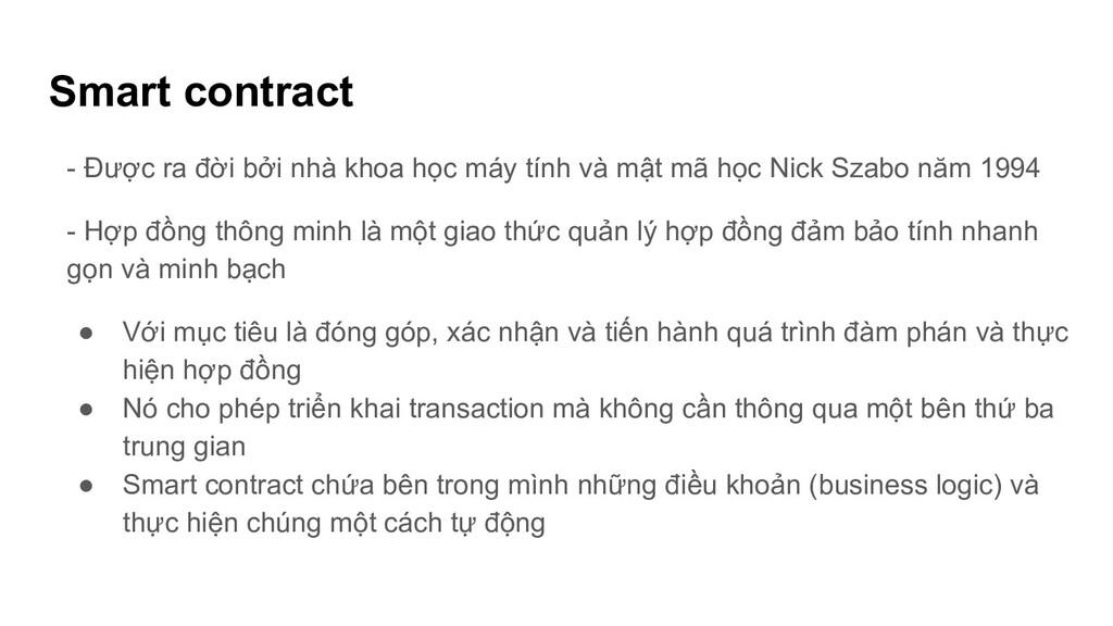 Smart contract - Được ra đời bởi nhà khoa học m...