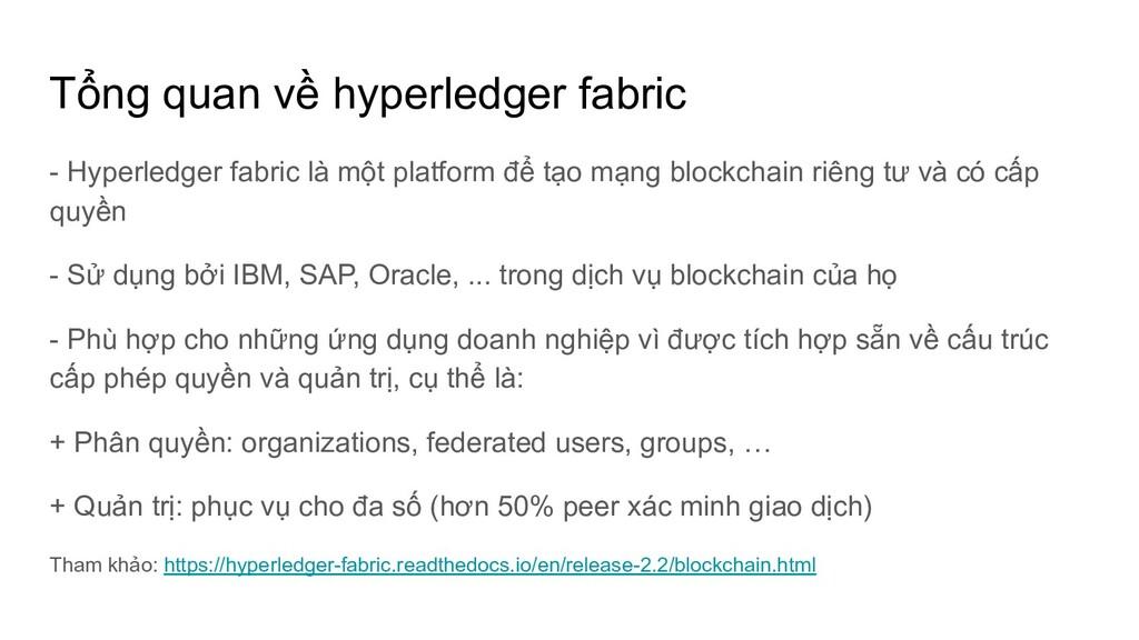 Tổng quan về hyperledger fabric - Hyperledger f...