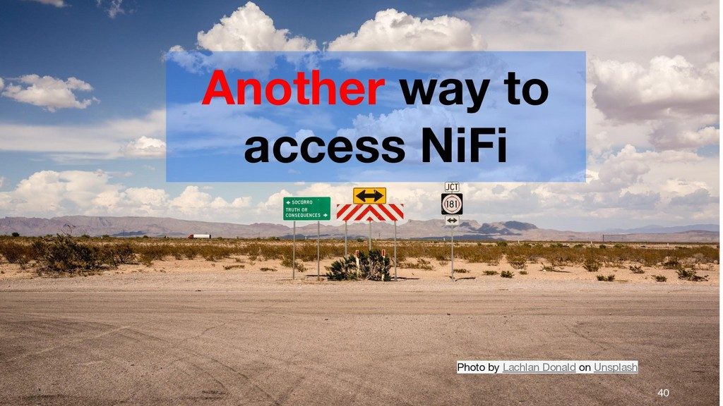 Another way to access NiFi 40 Photo by Lachlan ...