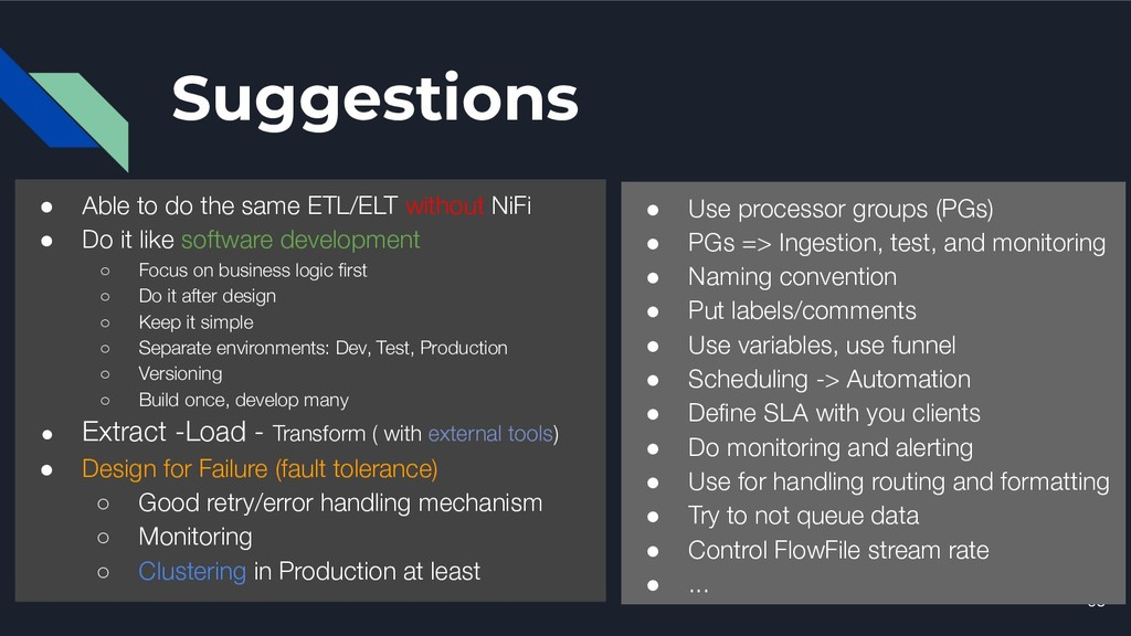 Suggestions 63 ● Able to do the same ETL/ELT wi...