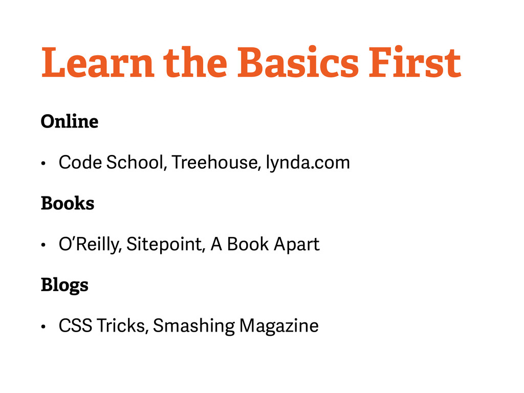 Learn the Basics First Online • Code School, Tr...