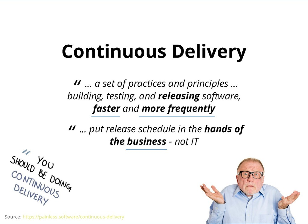 "Continuous Delivery Continuous Delivery "" ... a..."