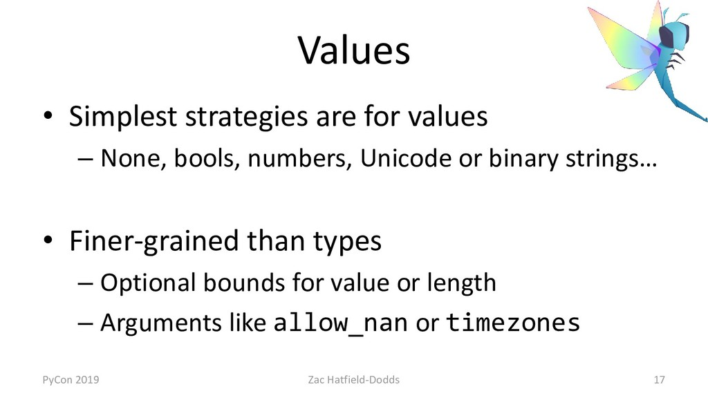 Values • Simplest strategies are for values – N...