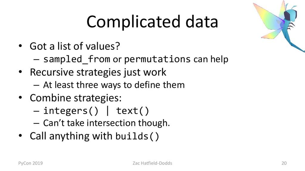 Complicated data • Got a list of values? – samp...