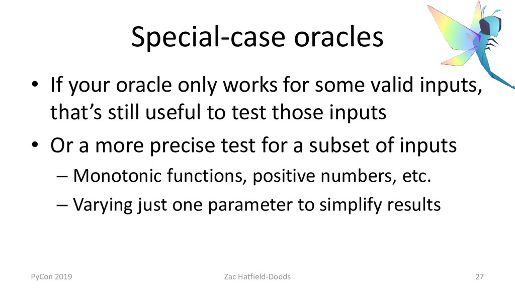 Special-case oracles • If your oracle only work...