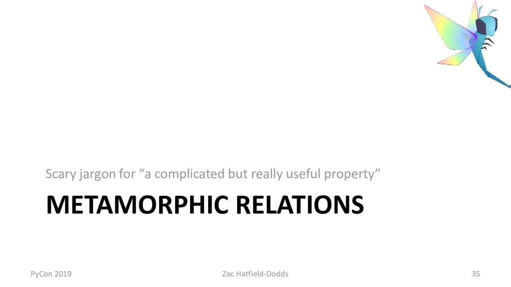 """METAMORPHIC RELATIONS Scary jargon for """"a compl..."""
