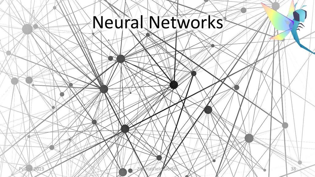 Neural Networks PyCon 2019 Zac Hatfield-Dodds 38
