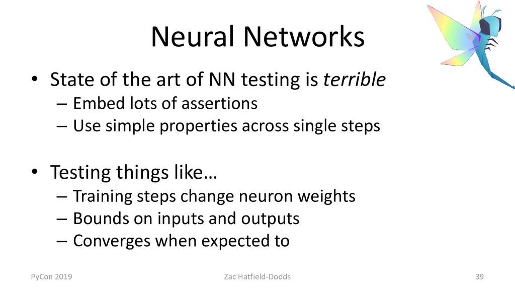 Neural Networks • State of the art of NN testin...