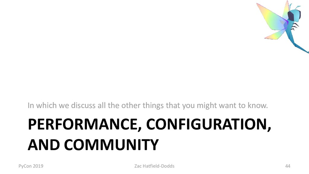PERFORMANCE, CONFIGURATION, AND COMMUNITY In wh...