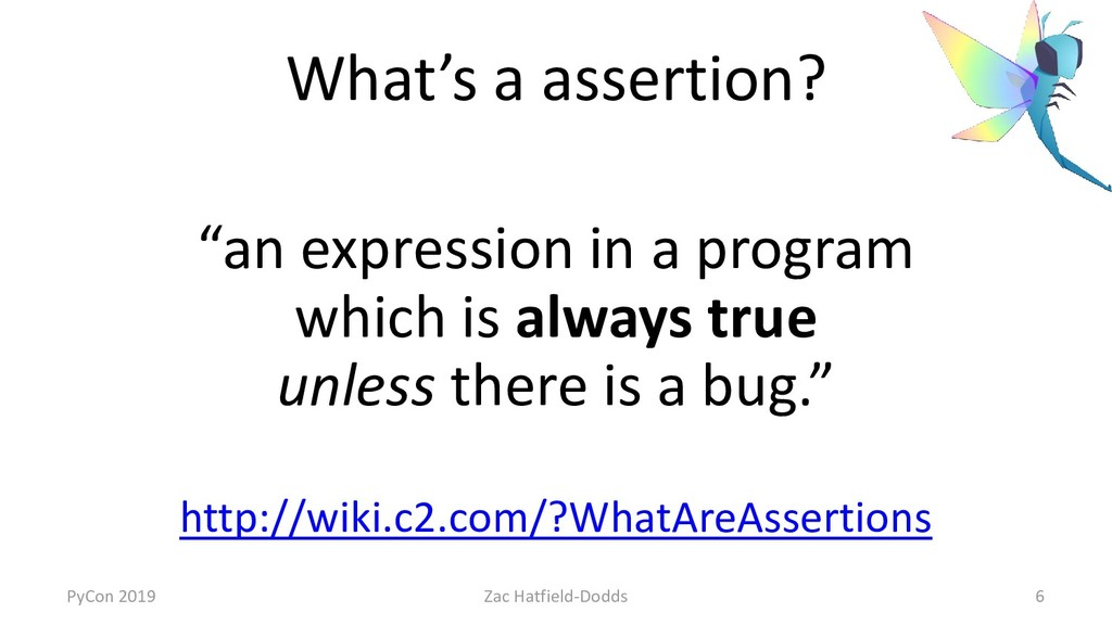 """What's a assertion? """"an expression in a program..."""