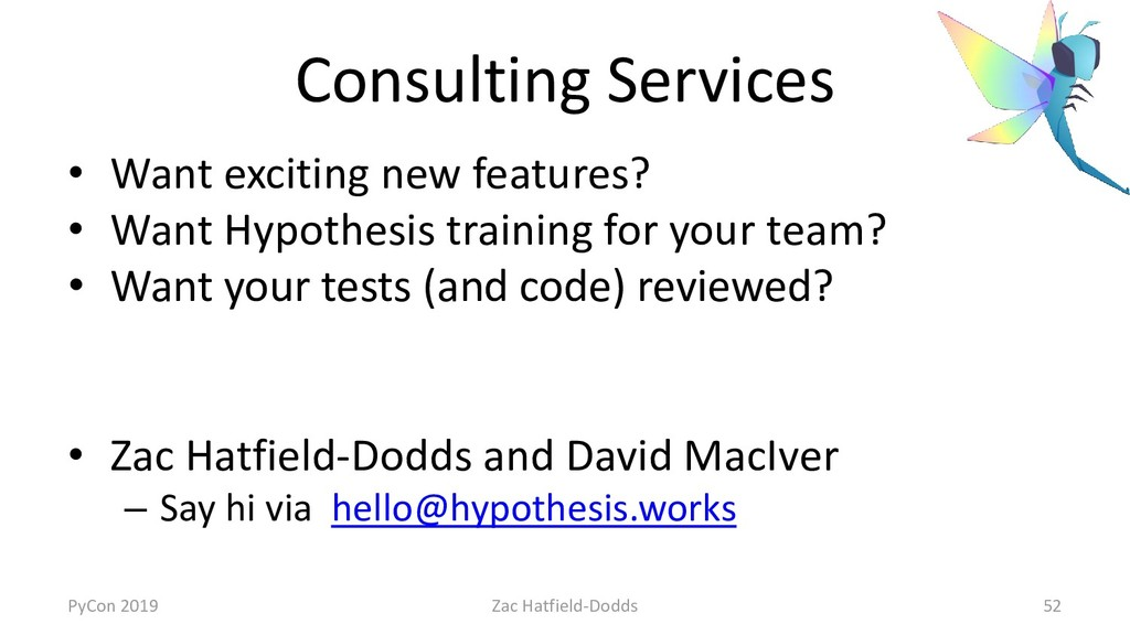 Consulting Services • Want exciting new feature...