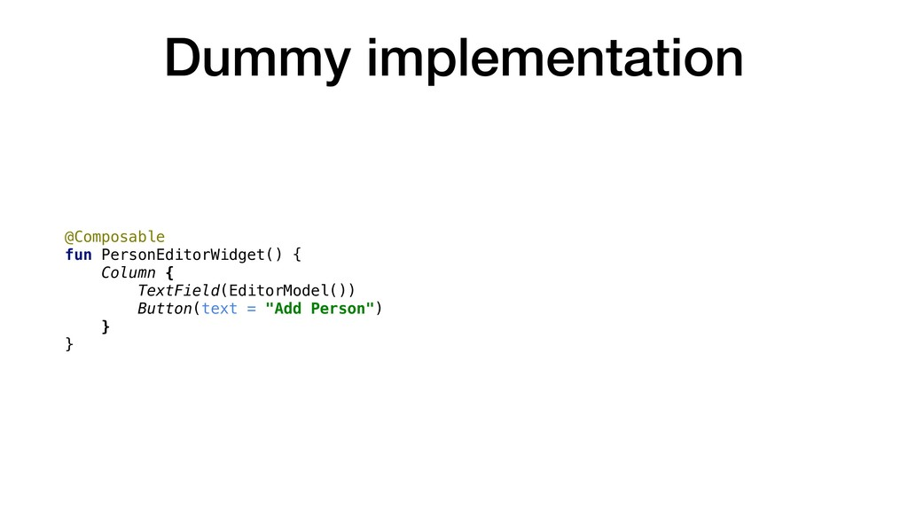 Dummy implementation @Composable fun PersonEdit...