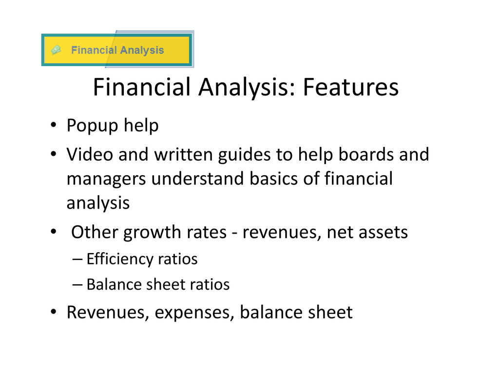 Financial Analysis: Features • Popup help • Vid...