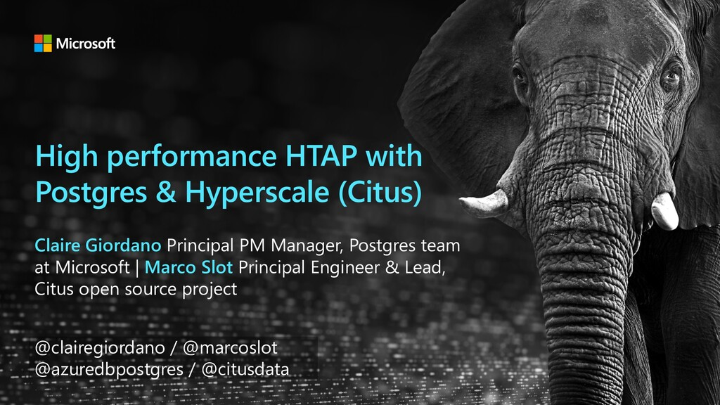 High performance HTAP with Postgres & Hyperscal...