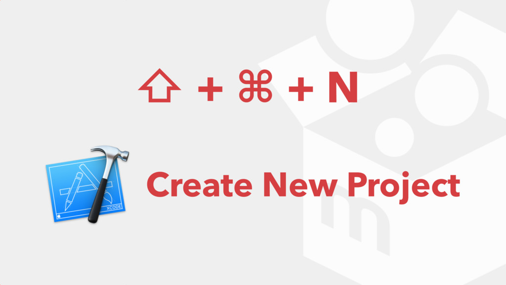⇧ + ⌘ + N Create New Project