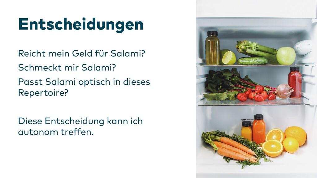 Entscheidungen Reicht mein Geld für Salami? Sch...