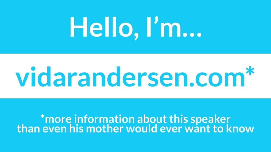 vidarandersen.com* *more information about this...