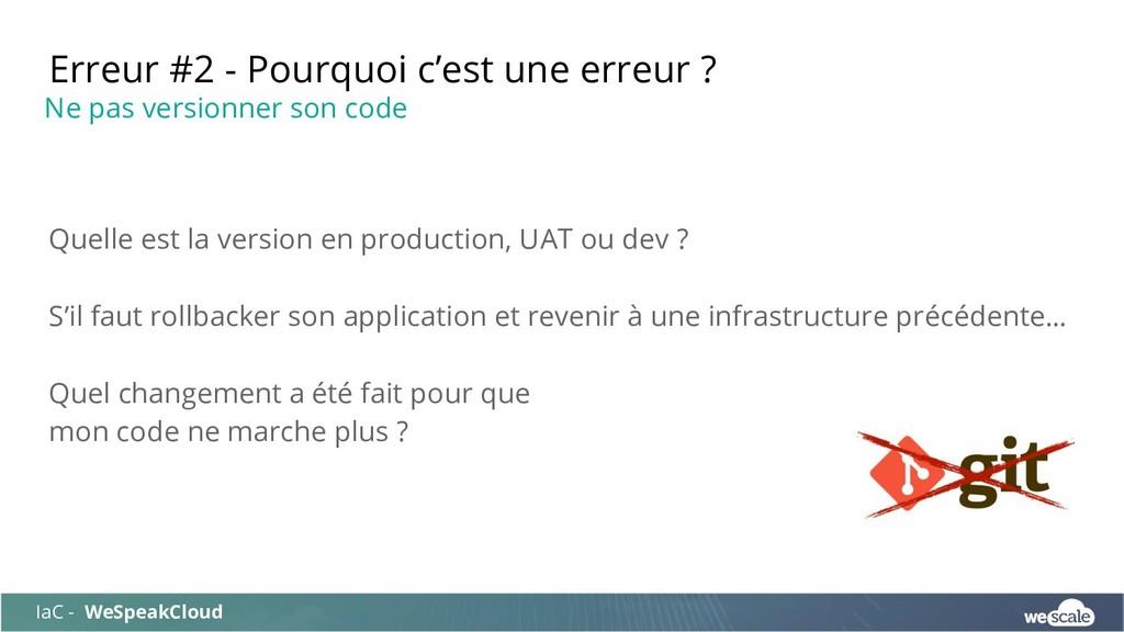 Quelle est la version en production, UAT ou dev...