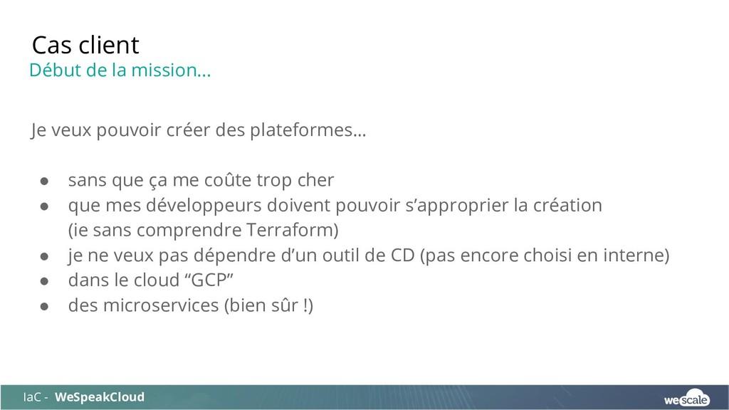 Je veux pouvoir créer des plateformes… ● sans q...