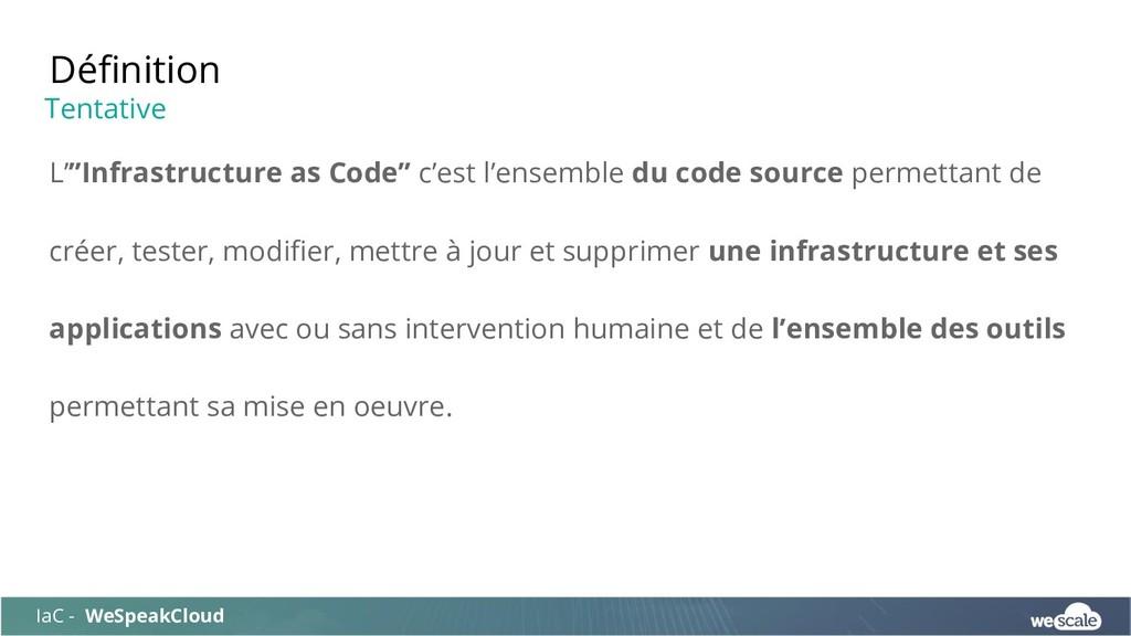 """L'""""Infrastructure as Code"""" c'est l'ensemble du ..."""