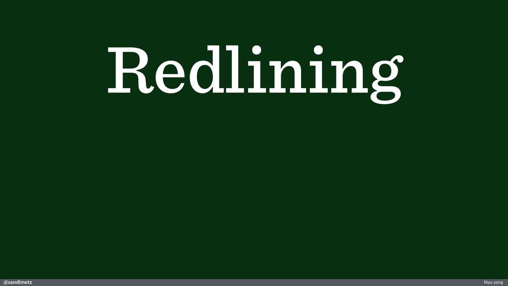 @sandimetz Nov 2019 Redlining