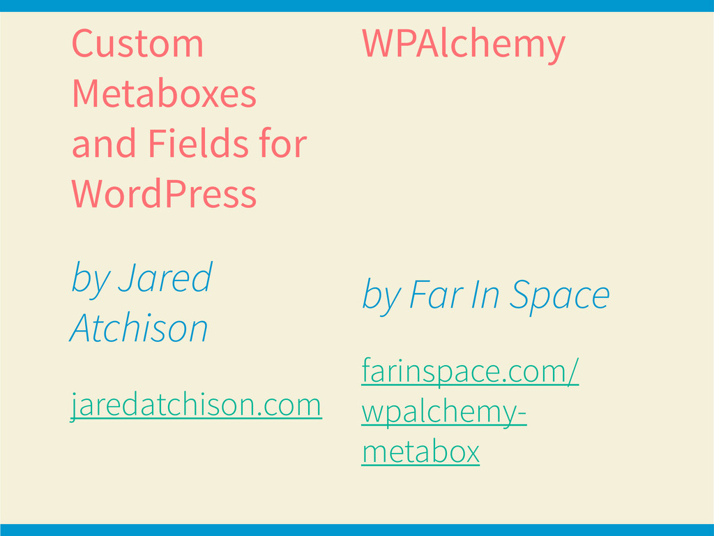 Custom Metaboxes and Fields for WordPress by Ja...