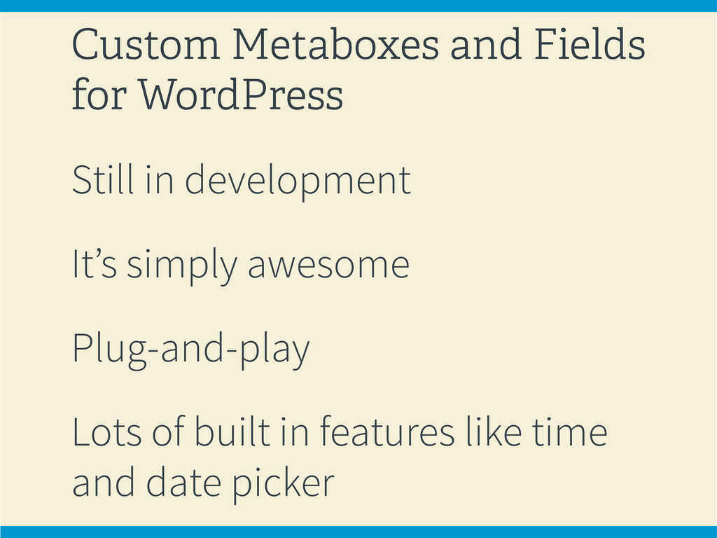 Custom Metaboxes and Fields for WordPress Still...