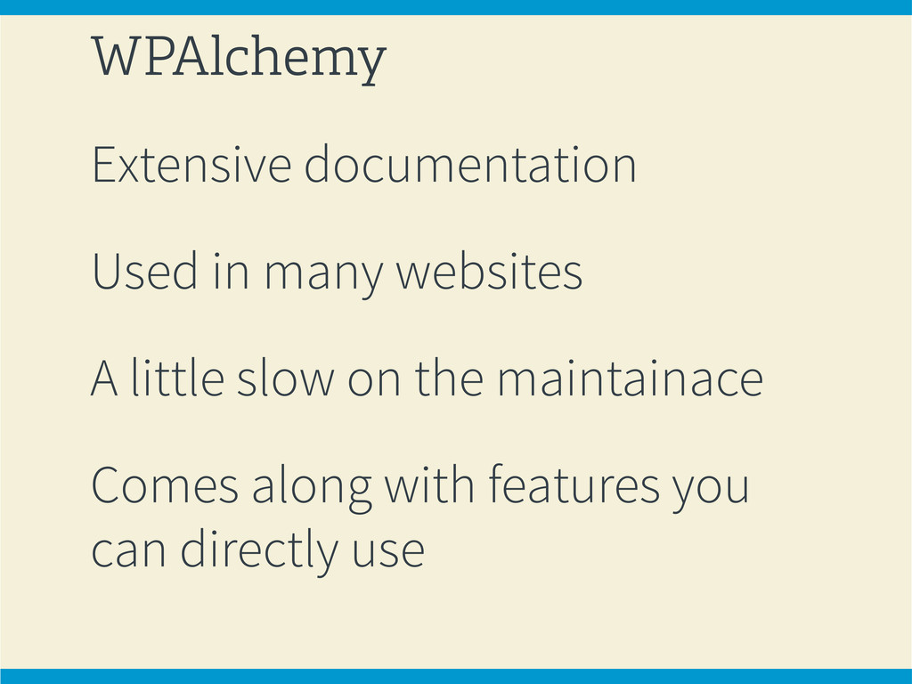 WPAlchemy Extensive documentation Used in many ...