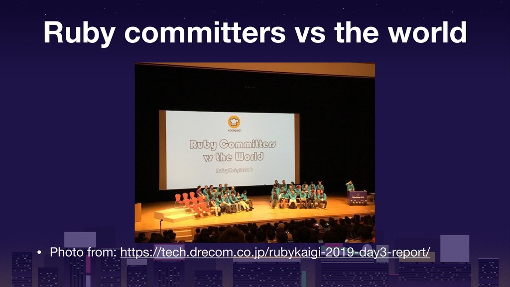 Ruby committers vs the world • Photo from: http...