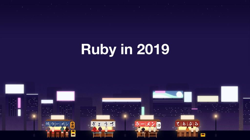 Ruby in 2019